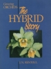 Growing Orchids - The Hybrid Story