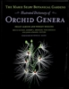 The Marie Selby Botanical Gardens Illustrated Dictionary of Orchid Genera  -  OB512344