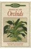 "The New R H S Dictionary ""Manual of Orchids"""