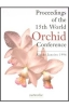 Proceedings of The 15th World Orchid Conference