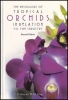The Physiology of Tropical Orchids in Relation to the Industry - 2nd Ed