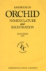 Handbook on Orchid Nomenclature and Registration 2nd Ed